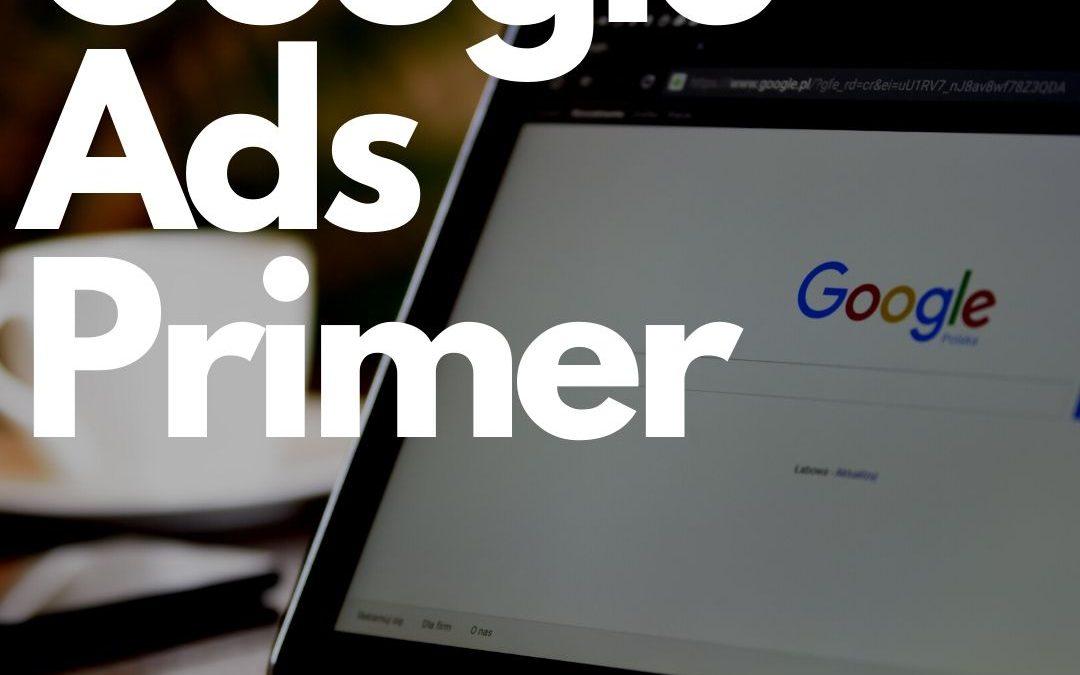 Google Ads Primer