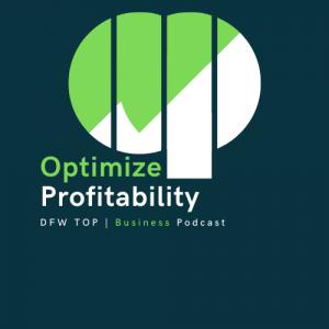 Optimize Profitability Podcast