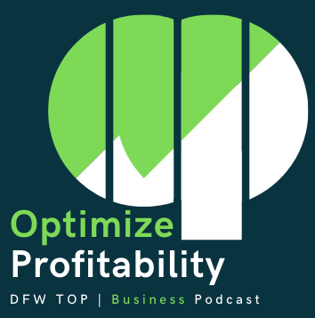 Optimize Profitability Business Podcast Logo