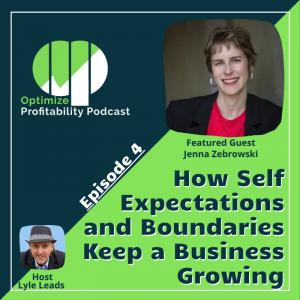 Jenna Zebrowski Optimize Profitability Podcast Guest