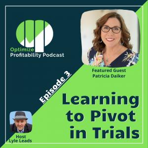 Patricia Daiker Optimize Profitability Podcast Guest