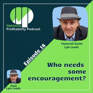 Lyle Leads Optimize Profitability Podcast Guest